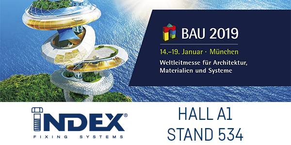 INDEX Fixing Systems will be present at BAU München 2019 14-19 January.