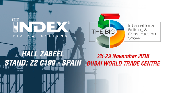 INDEX Fixing Systems will be present at the FAIR BIG 5 SHOW DUBAI