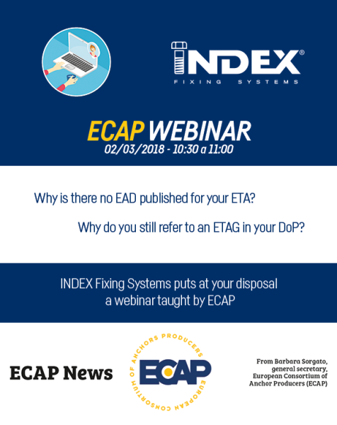 INDEX Fixing Systems puts at your disposal a webinar taught by ECAP on 2 March,  10:30 - 11:00h.